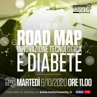 'Road map Innovazione tecnologica e diabete' - Veneto, 6 Ottobre 2020 - ORE 11