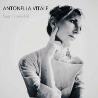 Segni Invisibili: l'ultimo disco di Antonella Vitale