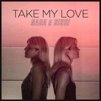 """Nada e Sissi escono con il loro primo singolo """"Take my love"""" per MMLINE Production"""