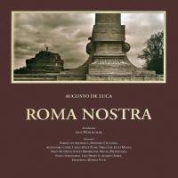 Roma Nostra - appuntamento con Augusto De Luca