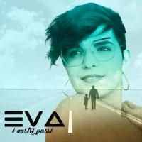 Eva, fuori il nuovo singolo