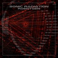 """Sonic Radiation – è uscito il nuovo singolo """"Roentgen"""""""