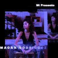 """""""MI PRESENTO"""" IL PRIMO SINGOLO DI MAGAN RODRIGUEZ  BELLEZZA ITALO DOMENICANA LANCIATA DA MISS TEENAGER ORIGINAL"""