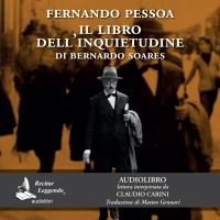 """Recitar Leggendo presenta l'audiolibro e l'ebook dell'opera """"Il libro dell'inquietudine"""" di Fernando Pessoa"""