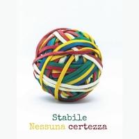 """Stabile, """"Nessuna certezza"""""""