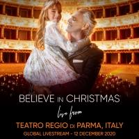 Believe in Christmas, il concerto di Natale di Andrea Bocelli  (12 dicembre)