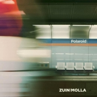 """Zuin feat. Molla """"Polaroid"""""""