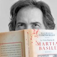 """Maurizio Ponticello presenta il romanzo storico edito da Mondadori """"La vera storia di Martia Basile"""""""