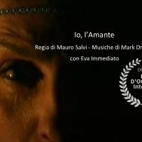 Io, l'Amante: il corto prodotto da Rupe Mutevole e tratto dal libro di Roberta Savelli, finalista al Lamezia International Film Festival 2020