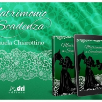 """""""Matrimonio a scadenza"""", esce il nuovo libro di Manuela Chiarottino ambientato in epoca Regency"""