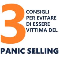 Panic Selling: 3 consigli per evitarlo