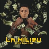 """Niko Kalash dal 21 Dicembre in radio e negli store digitali con il singolo """"La Milieu"""""""