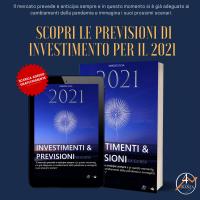 2021: Investimenti & Previsioni – arriva la guida digitale gratuita per tutti gli investitori