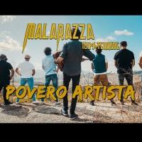 """""""Povero Artista"""": il nuovo brano dei Malarazza 100% Terrone"""