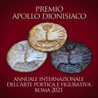 Annuale Internazionale Apollo dionisiaco Roma 2021 invita poeti e artisti a celebrare il senso dell'arte