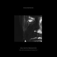 """""""DELLE INUTILI PREMONIZIONI VOL.1"""" è il nuovo album di Paolo Benvegnù"""
