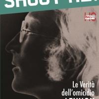 40 anni fa veniva assassinato JOHN LENNON... Oggi viene ripubblicato, con edizione ampliata e altri dettagli il libro di Joe Sanatngelo...SHOOT ME!