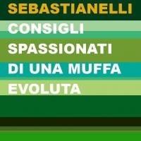"""""""Consigli spassionati di una muffa evoluta"""" di Loretta Sebastianelli è finalmente disponibile!"""