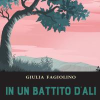 """La scrittrice Giulia Fagiolino finalista al Premio Letterario RESIDENZE GREGORIANE 2020 IV Ed. con il romanzo """"In un battito d'ali"""""""