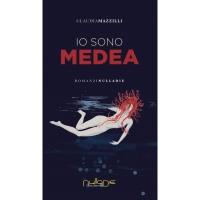 Claudia Mazzilli, Io sono Medea.