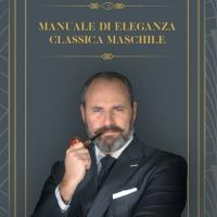 """""""Manuale di eleganza classica maschile"""", la guida allo stile di Douglas Mortimer"""