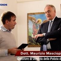 Venezia: intervista al Questore Maurizio Masciopinto approdato nella città lagunare