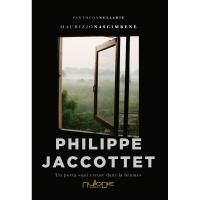 Monografia di  Maurizio Nascimbene su  Philippe Jaccottet, un poeta «qui creuse dans la brume»
