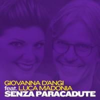 """Giovanna D' Angi e Luca Madonia insieme """"Senza Paracadute"""""""