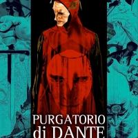 """Chiaredizioni presenta il fumetto di C. Zuccarini ed E. Carbonetti """"Purgatorio di Dante in Graphic Novel"""""""