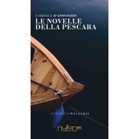 Gabriele D'Annunzio, Le novelle della Pescara