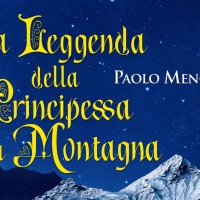 La Leggenda della Principessa della Montagna - Intervista a Paolo Menconi, autore di una emozionante favola sulla Musica!
