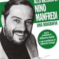 """Andrea Ciaffaroni presenta la biografia """"Alla ricerca di Nino Manfredi"""""""