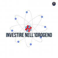 Investire nell'Idrogeno: tutto ciò che devi sapere