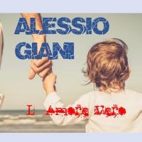 Alessio Giani , L'Amore vero