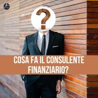 Cosa fa il consulente finanziario?