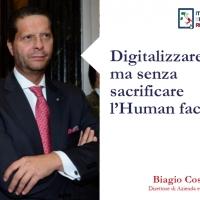 """""""Digitalizzare sì ma senza sacrificare l'Human factor"""""""