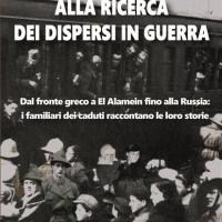 """Vincenzo Di Michele presenta il saggio storico """"Alla ricerca dei dispersi in guerra"""""""