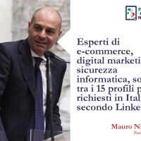 Esperti di e-commerce, digital marketing, sicurezza informatica, sono tra i 15 profili più richiesti in Italia secondo Linkedin