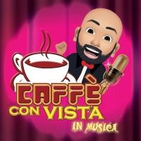 """MIRCO REALDINI: """"Caffè con Vista, in musica"""" è il nuovo talent dell'autore e presentatore in onda tutti i sabati su RETE 8 VGA e in diretta streaming"""