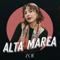 È uscito Alta Marea, il primo lavoro discografico di Zoë