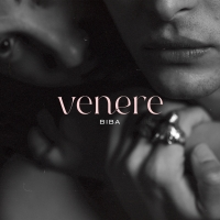 """Romolo Dischi presenta """"Venere""""; il nuovo esplosivo singolo di Biba"""
