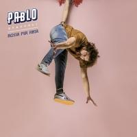 """""""Rossa per finta"""", in radio e negli store digitali il nuovo singolo di Pablo Staccoli"""