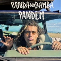 """PANDEM """"Panda No Bamba"""" è il nuovo  singolo del cantautore circense"""