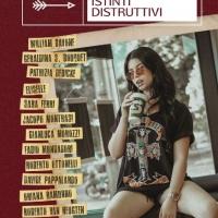 Roberto Van Heugten torna in libreria con Istinti distruttivi (Augh! Edizioni)