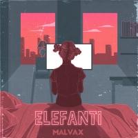 Elefanti, il nuovo singolo dei Malvax fuori il 14 maggio