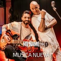 """No Name Italian Flavor in radio con il singolo """"Musica Nueva"""" Già disponibile in tutti gli store digitali"""