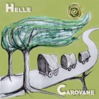 """HELLE  """"Carovane"""" è il nuovo brano della cantautrice e producer bolognese che anticipa l'album"""