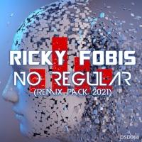Ricky Fobis - No Regular Remix Pack 2021, in uscita il 28 maggio su D:SIDE / Jaywork Music Group
