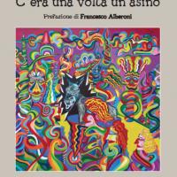 """Giuseppe Arnone, dopo il successo de """"La grande favola dell'universo"""" torna in libreria con """"C'era una volta un asino"""""""