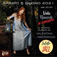 VIVALENTINA MATTAROZZI in concerto al Salotto Jazz di  Bologna